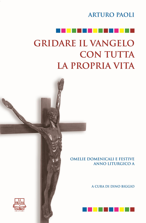 Biggio Arturo Paoli Omelie